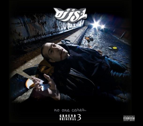 DJ JS-1 Ground Original 3: No One Cares Album Cover