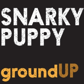 "WATCH & LISTEN: Snarky Puppy – ""Bent Nails"" + More from GroundUP"