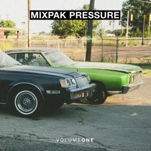 """Mixpak Pressure: Volume One"" (Cover Art)"