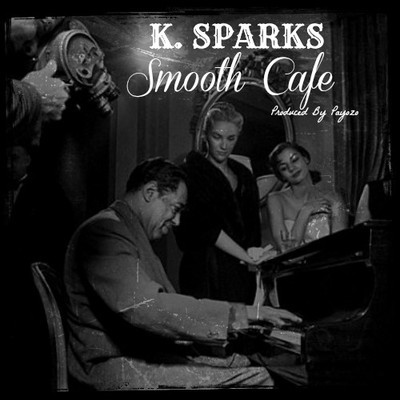 "K. Sparks - ""Smooth Cafe"" (Artwork)"
